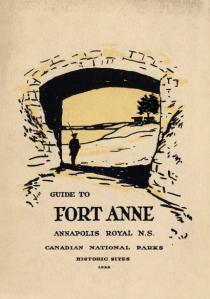 Guide to Fort Anne, Annapolis Royal, Nova Scotia (1922), Parks Canada